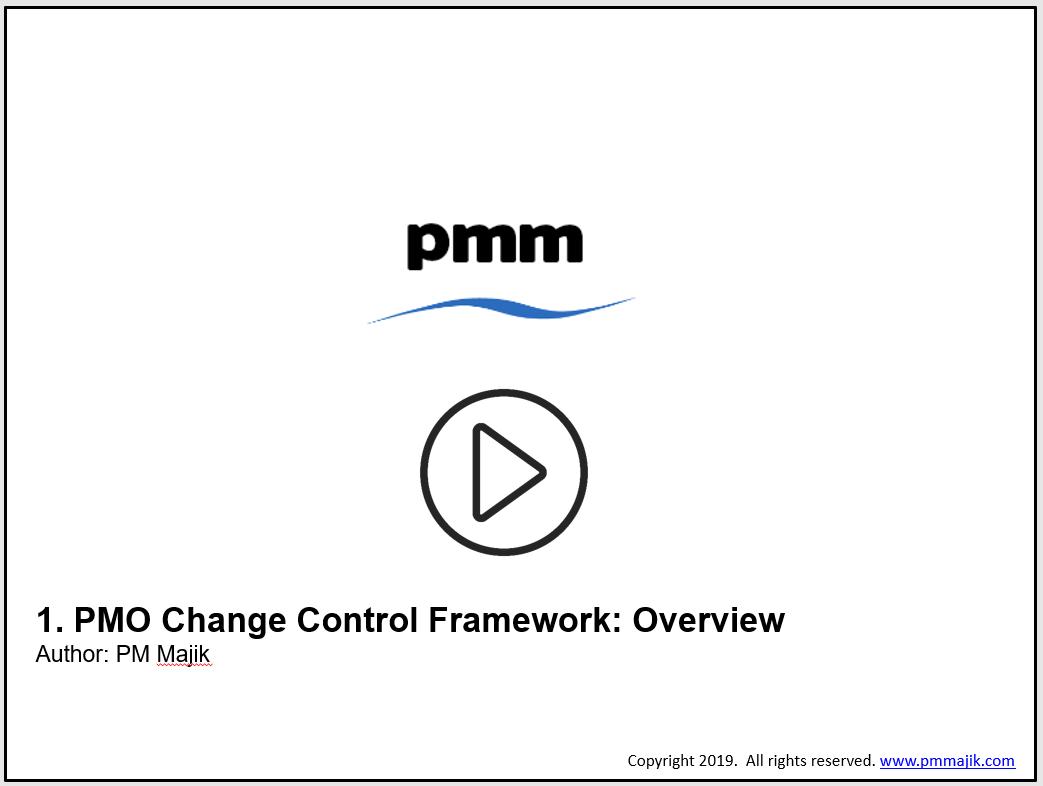 PMO Change Control Framework Video Tutorials