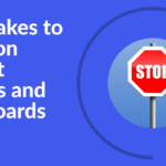 8 mistakes to avoid on project reports and dashboards