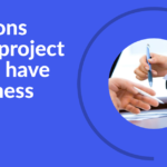 5 reasons why a project should have a business case