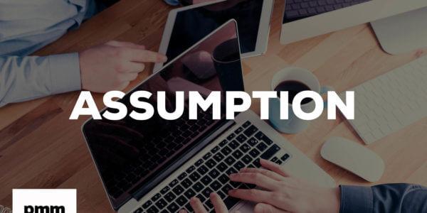 PMO assumption management