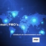 PMO tools - smart PMO's conduct an environment scan