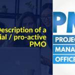 Description of a managerial / pro-active PMO