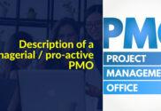 Pro-active PMO