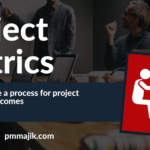 How to define a process for project metrics and outcomes