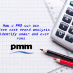 How a PMO can use cost trend analysis to identify budget under and overruns