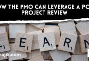 How a PMO can leverage a post project review