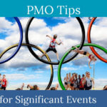 PMO tips - project and PMO planning for significant events