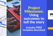 Project MIlestones Using Outcomes