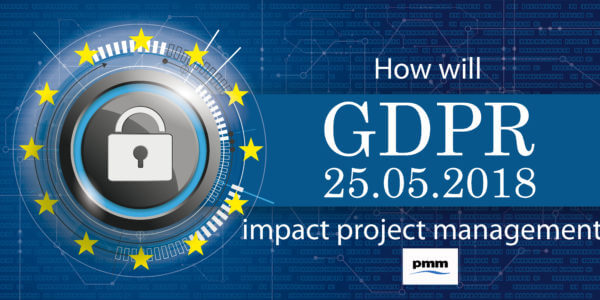 Potential impact of GDPR on project management