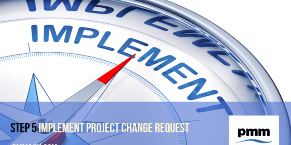 Step 5 - impleneting project change request into project