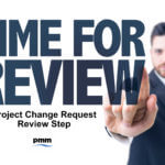 Review of project change requests