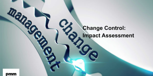 Change control - impact assessment
