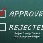 Approval / Rejection process of project change requests