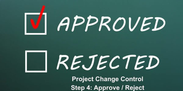 Deciding to approve or reject project change control
