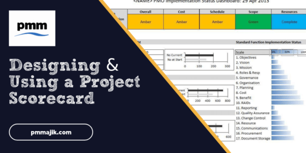 Designing and using a project scorecard