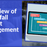 Overview of Waterfall Project Management Methodology