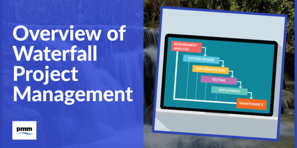 Overview of waterfall project management