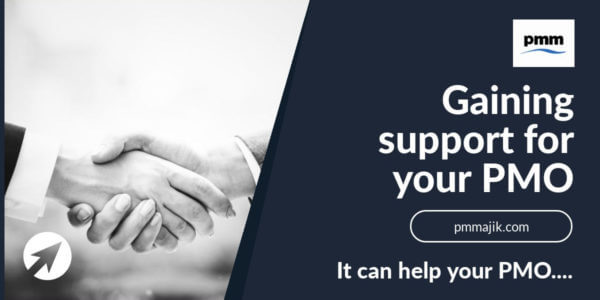 Gaining support for your PMO
