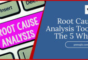 Root cause analysis using the 5 Why's