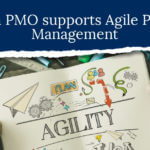 How a PMO supports the Agile Project process