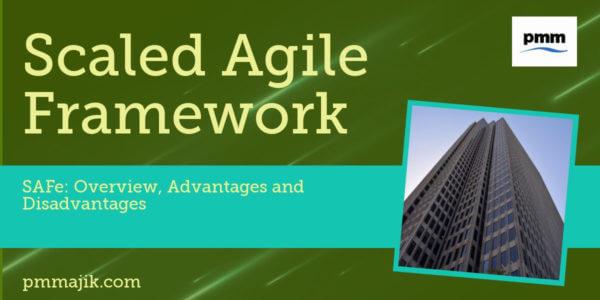 Scaled Agile Framework - SAFe