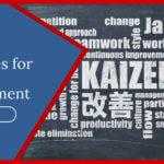 Kaizen Principles in Project Management