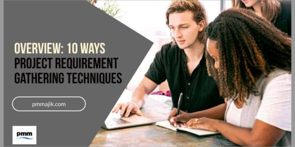 10 methods of project requirement gathering techniques