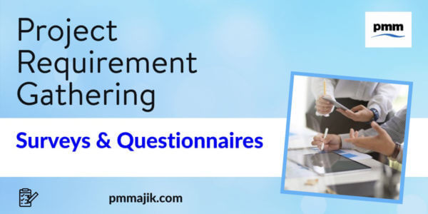 Project requirement gathering using surveys and questionnaires