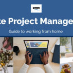 Remote project management: Guide to working from home
