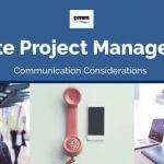 Remote Project Management: Communication Considerations