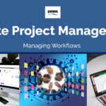 Remote Project Management: Managing Workflows