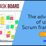 The advantages of using the Scrum framework