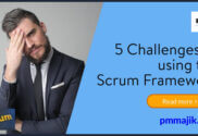 5 challenges using Scrum Framework
