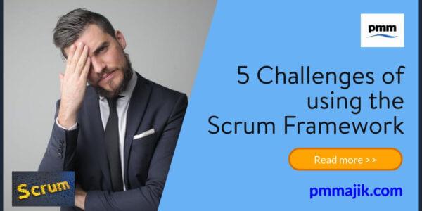 5 challenges using Scrum Framework