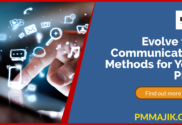 Evolve the communication methods of your project management office
