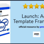 Launch: Agile Template Framework including Templates