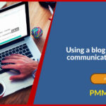 Using a blog in your PMO communications strategy