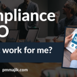 Compliance PMO – Will It Work for Me?