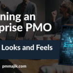 Designing an Enterprise PMO – How it Looks and Feels