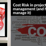 Cost Risk in project management (and how to manage it)
