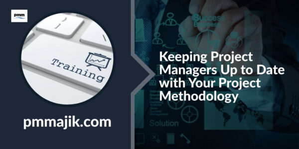 Keeping project managers up to date on project methodology