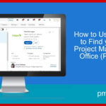 How to Use LinkedIn to Find your next Project Management Office (PMO) Job