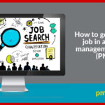 How to secure a role or job in a project management office (PMO)
