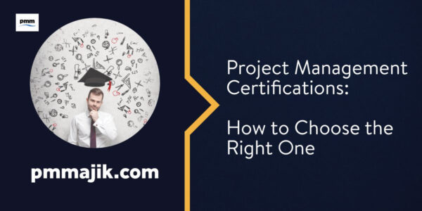 Choosing the right project management certification