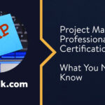 Project Management Professional (PMP) Certification: What You Need to Know