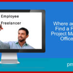 Where and How to Find a Freelance Project Management Office (PMO) Role