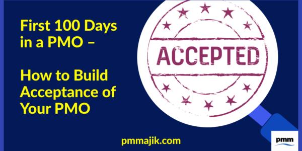Acceptance of PMO