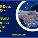 First 100 Days in a PMO: How to Build Relationships Across the Business