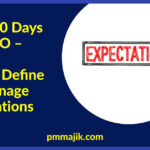 First 100 Days in a PMO: How to Define and Manage Expectations