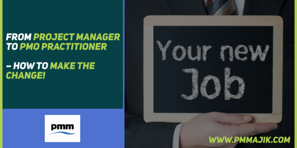 Project Manager to PMO Role
